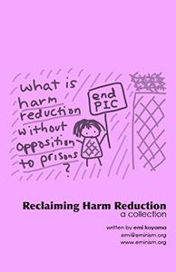 Reclaiming Harm Reduction: a collection