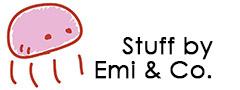 Stuff by Emi & Co.